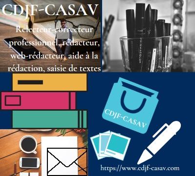 Trouvez en CDJF-CASAV le rédacteur tous sujets, le relecteur-correcteur professionnel indépendant le plus efficace rapide et le moins cher du Web